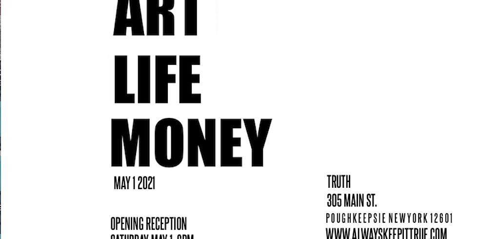 ART + LIFE + MONEY
