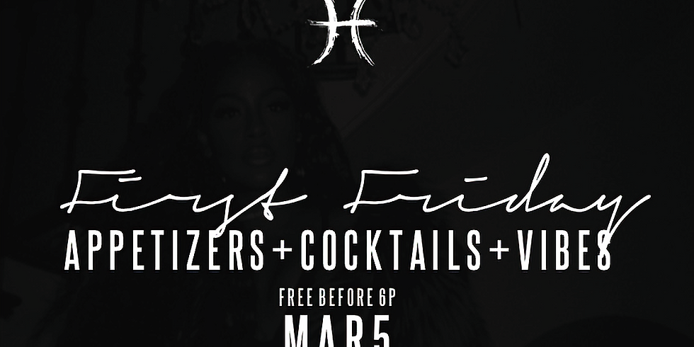 PISCES FIRST FRIDAY