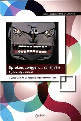 Spreken, zwijgen,… schrijven. Psychoanalyse en taal.