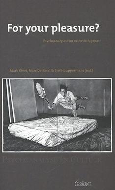 For your pleasure? Psychoanalyse over esthetisch genot.