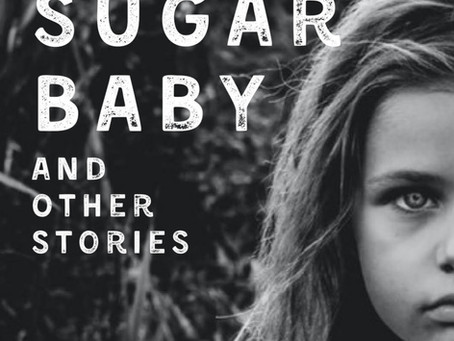 Sugar Baby and Other Stories