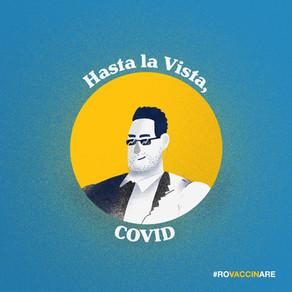 Hasta la Vista, COVID!