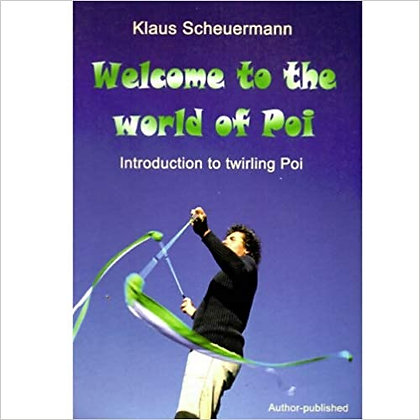 LIBRO WELCOME TO THE WORLD OF POI