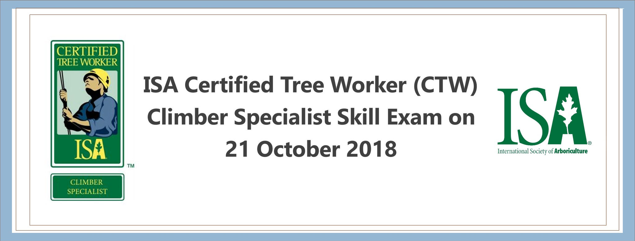 Isa Certified Tree Worker Ctw Climber Specialist Skills Exam On 21