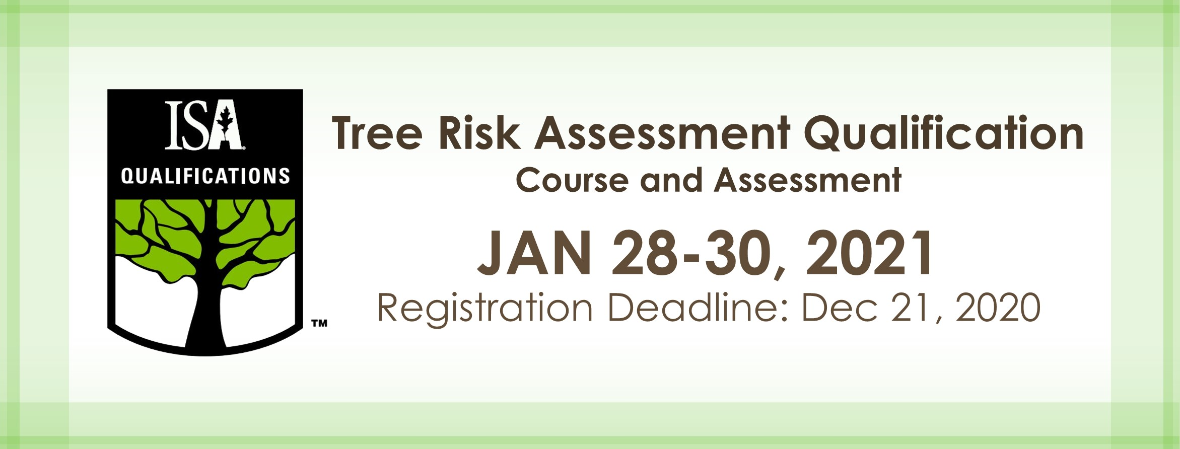 Tree Risk Assessment Qualification course and assessment at Jan 28-30