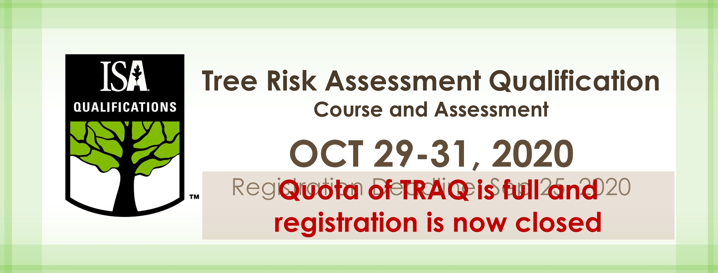 Tree Risk Assessment Qualification course and assessment at Oct 29-31