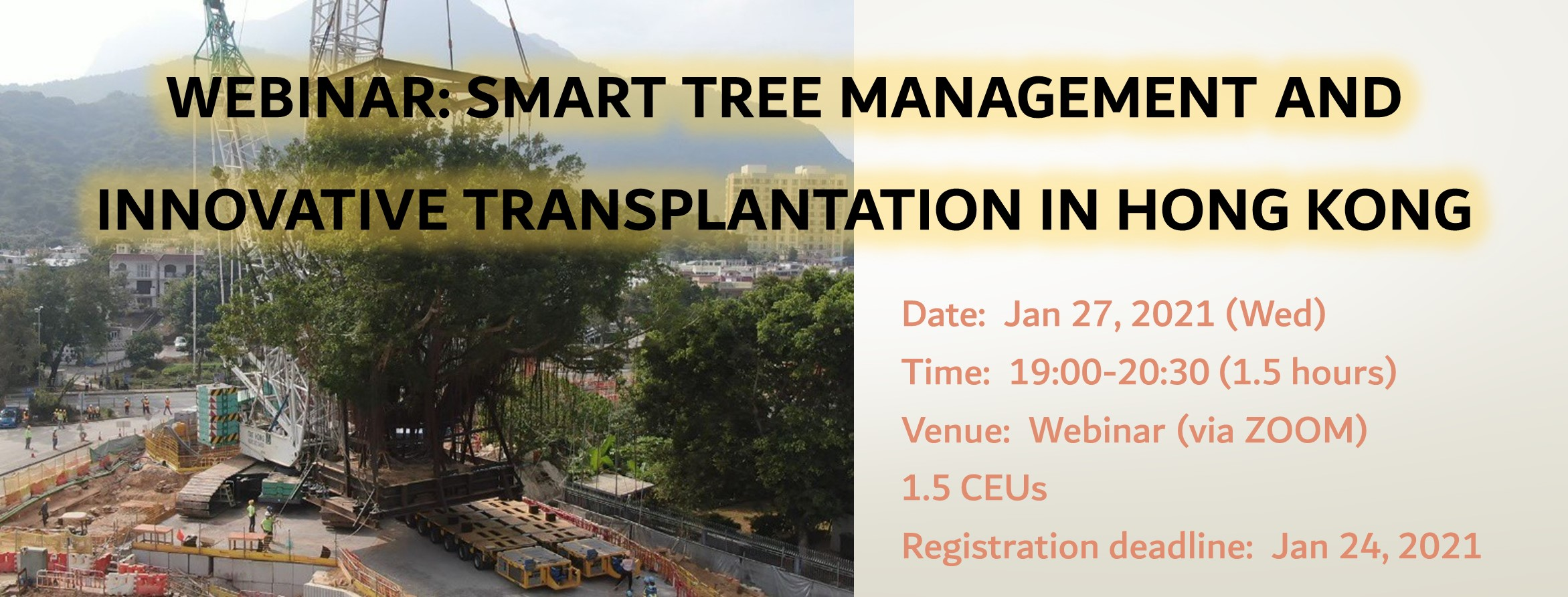Webinar: Smart Tree Management and Innovative Transplantation in Hong Kong on Jan 27