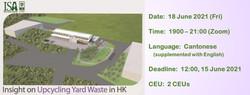 Webinar: Insight on Upcycling Yard Waste in HK, 18 Jun (Fri)