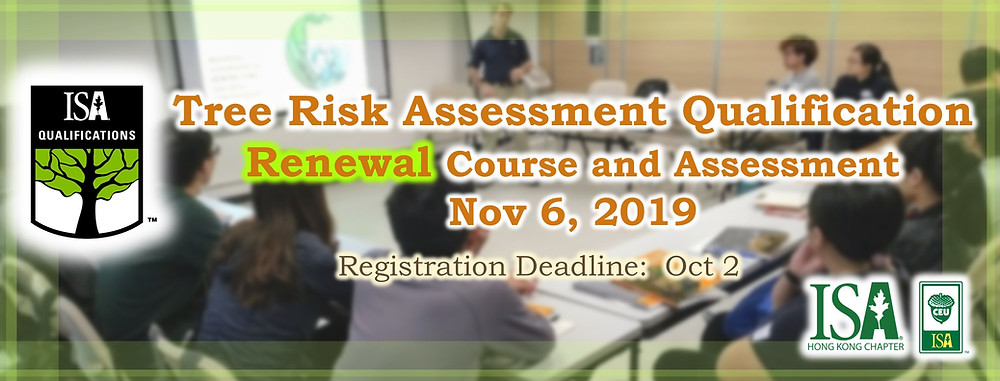 Tree Risk Assessment Qualification, Renewal Course and Assessment