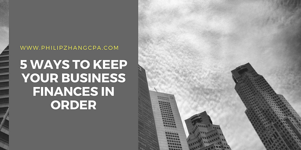 5 ways to keep your business finances in order