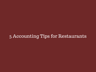 5 Accounting Tips for Restaurants