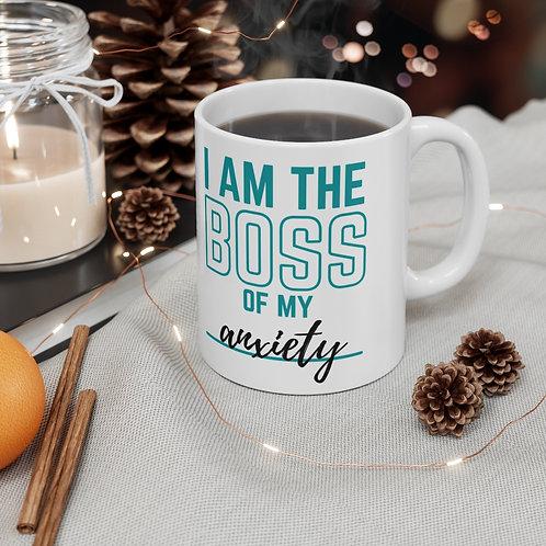 I am the Boss (of my anxiety) - Mug