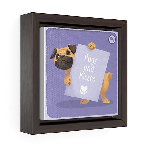Pugs and Kisses - Square Framed Canvas