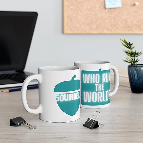 Who Run the World? - Mug