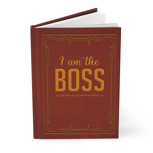 I am the Boss - Hardcover Journal