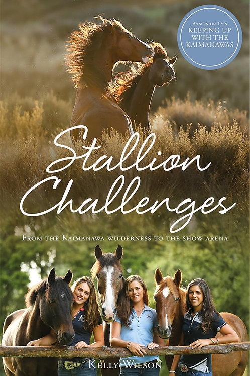 Stallion Challenges by Kelly Wilson
