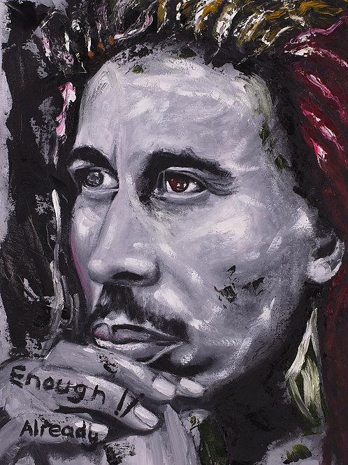 Inspirational Artists: Enough Already (Bob Marley), 2020. JACooke