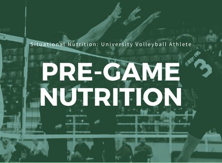 Situational Nutrition: University Volleyball Athlete