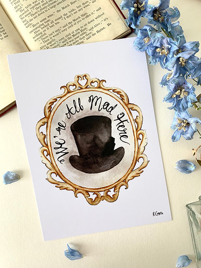 We're All Mad Here - A5 Art Print