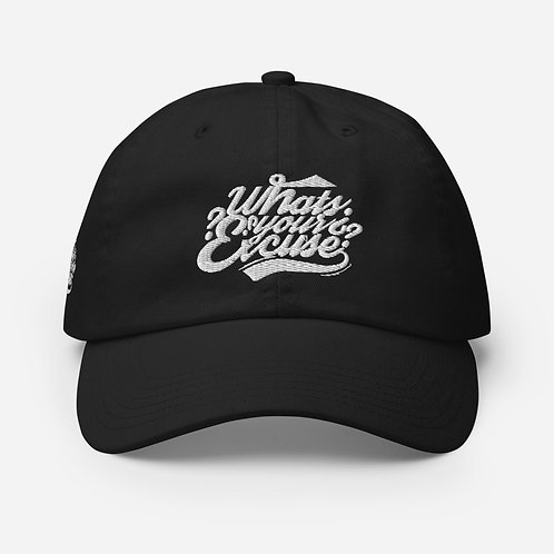 Whats Your Excuse? Champion Hat
