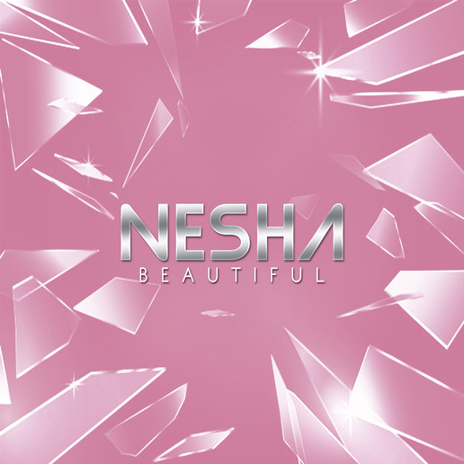 """Nesha Releases a New Song """"Beautiful"""""""
