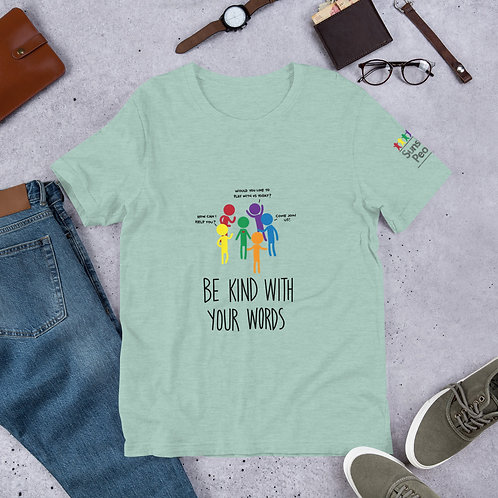Be Kind with your words - Light colour ADULT Unisex T-Shirt