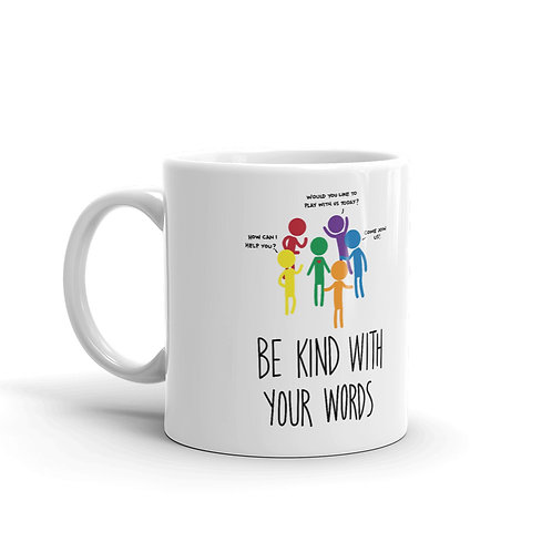 Mug - Be kind with your words