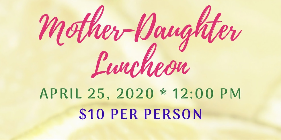 Mother- Daughter Luncheon