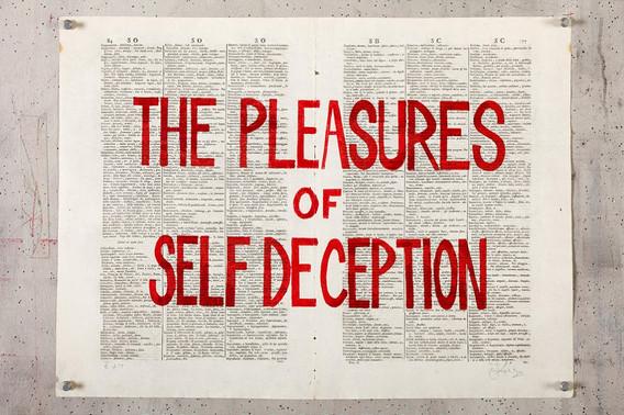 The Pleasures of Self Deception