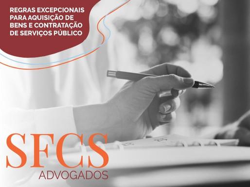 Regras excepcionais para a aquisição de bens e contratação de serviços públicos.