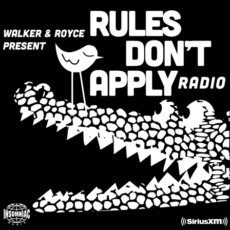 RULES DON't APPLY RADIO by WALKER & ROYCE