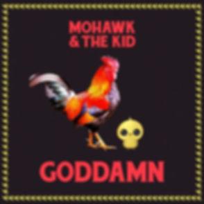 Mohawk & the kid - Goddamn - Physical Ra