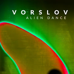 VORSLOV ALIEN DANCE.jpg