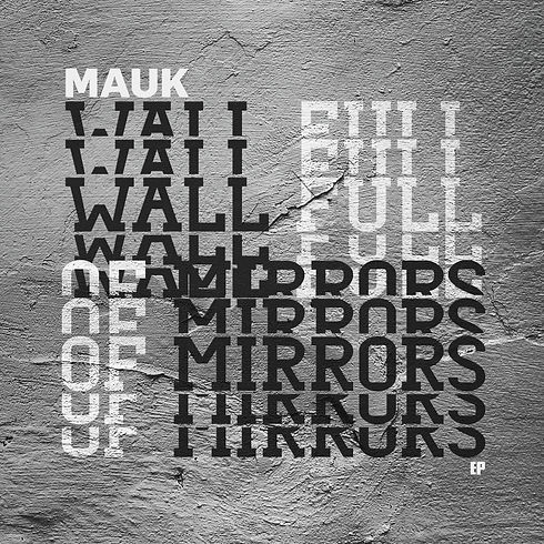 Mauk Wall Full Of Mirror EP on Barbecue