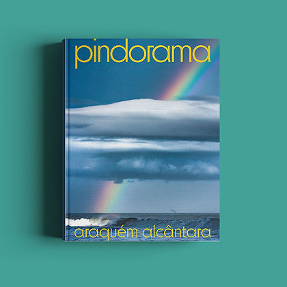 Pindorama - Araquém Alcântara
