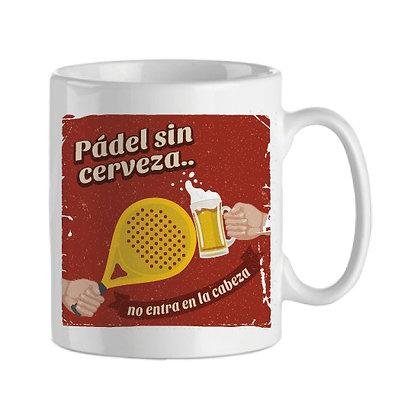 Taza | Pádel sin cerveza...