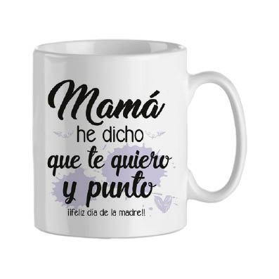 Taza | Mamá he dicho