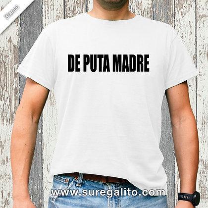 Camiseta unisex | De Puta Madre