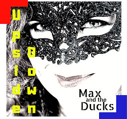 Upside_Down_Max_And_The_Ducks_cover.jpg