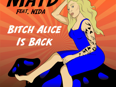 Bitch Alice Is Back -