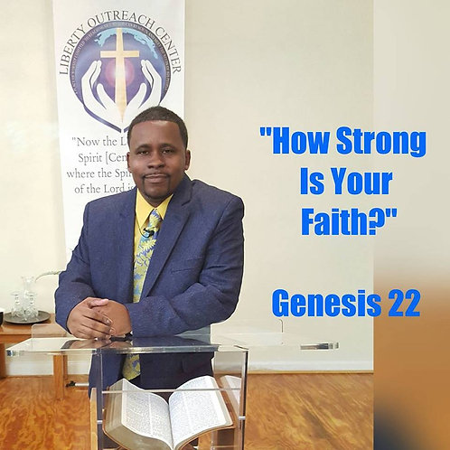 "11/8/15 - ""How Strong is Your Faith?"""