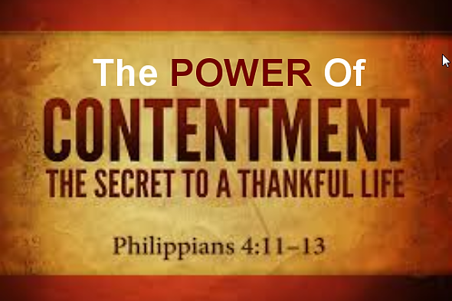 "9/4/16 - ""The Power of Contentment"""