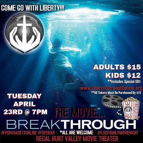Movie Night Kids Ticket - BreakThrough