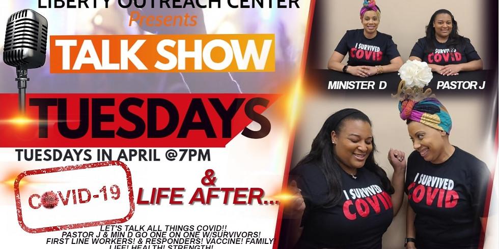 4/20/21 Talk Show Tuesday: