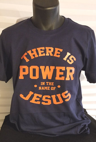 Power in the Name T-Shirt