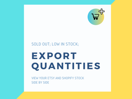 Export Etsy and Shopify Quantities
