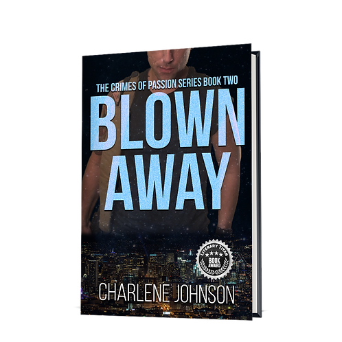 Blown Away, Book 2 Crimes of Passion Series