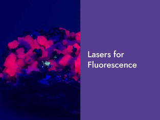 Lasers for Fluorescence