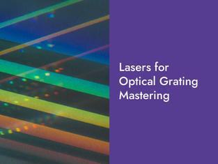 Lasers for Optical Grating Mastering