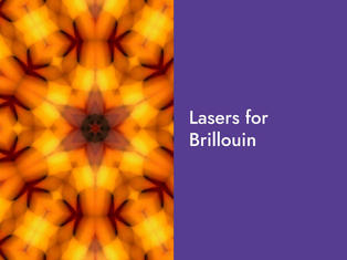 Lasers for Brillouin